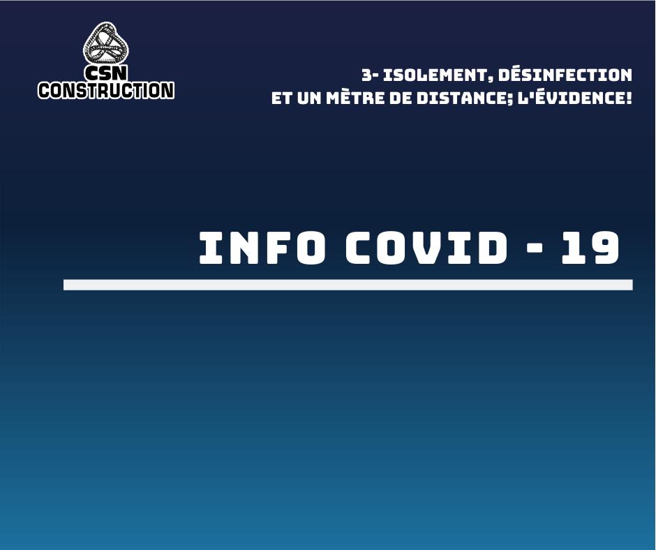 COVID-19 – Isolement, désinfection et un mètre de distance; l'évidence!