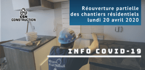 Réouverture partielle des chantiers résidentiels